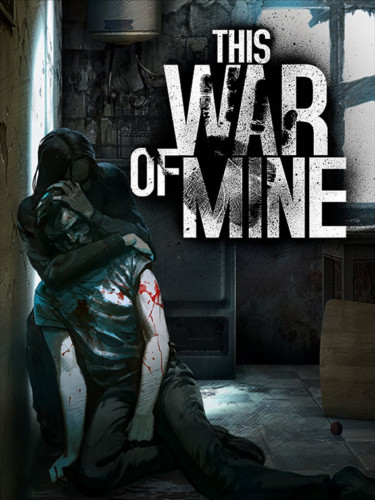 Cover media of This War of Mine video game.